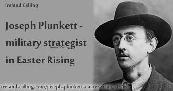 Joseph-Plunket-military-strategist-in-Easter-Rising-1916-Image-Ireland-Calling