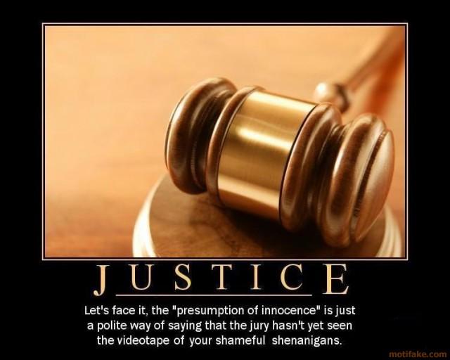 justice-your-shameful-shenanigans-demotivational-poster-1237163158